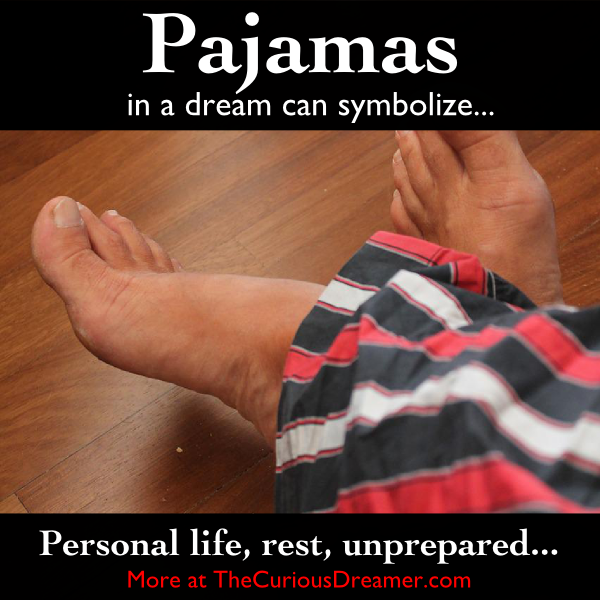 Pajamas As A Dream Symbol Can Represent Dream Meaning At