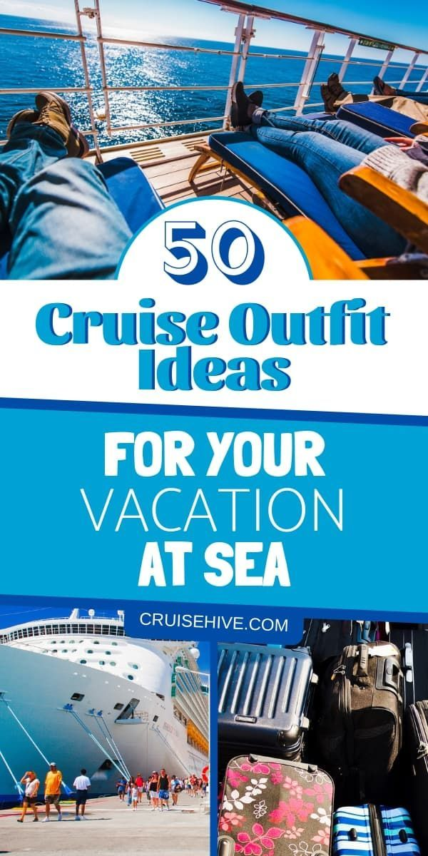 50 Cruise Outfit Ideas for Your Vacation at Sea #summercruiseoutfits