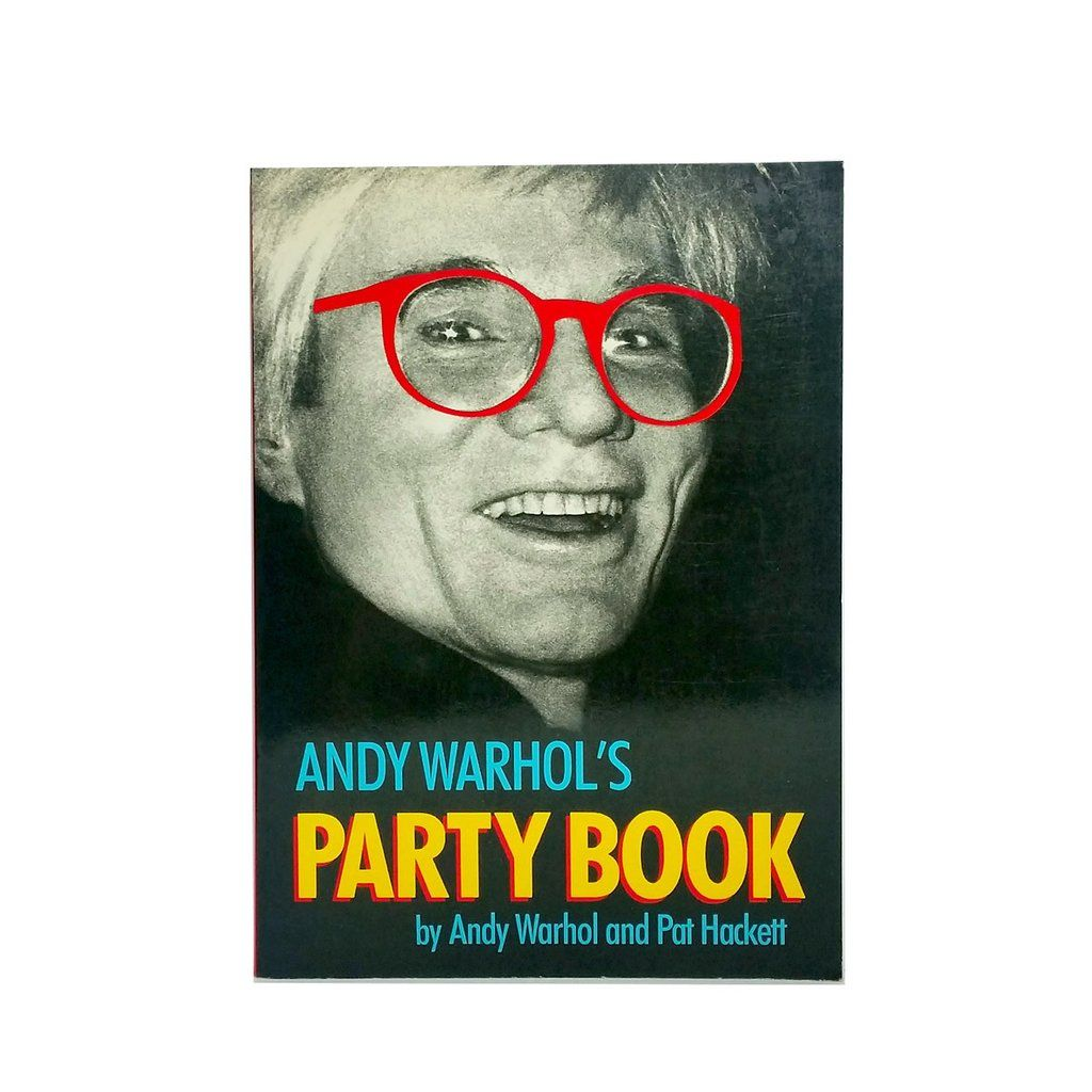 Andy Warhol Amp Pat Hackett Andy Warhol S Party Book