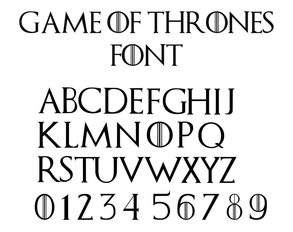 Game Of Thrones Fonts Game Of Thrones Tattoo Game Of Thrones Theme Game Of Thrones Shirts