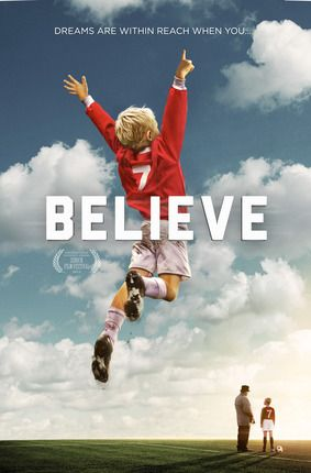Believe Soccer Movie Inspirational Movies Great Movies To Watch Deseret Book