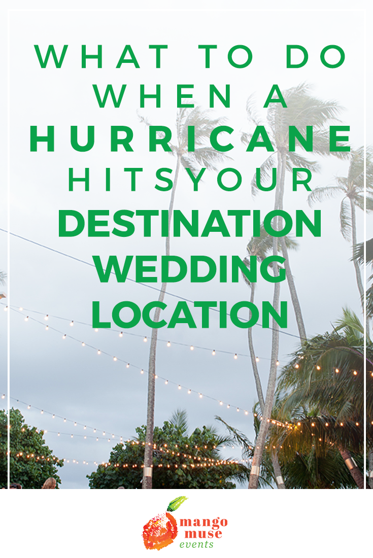 What To Do When a Hurricane Hits Your Destination Wedding