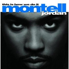 This Is How We Do It: Montell Jordan: MP3 Downloads | Watch & Listen