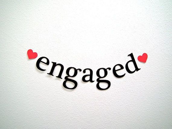 Shipped Priority Mail Engaged Banner Valentine S By 5280bliss 10 00 Valentines Engagement Party Just Engaged Engagement Quotes