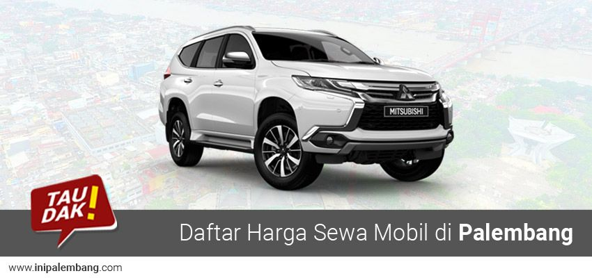 Harga Rental Mobil Di Kota Palembang Daftar Harga Sewa Mobil Di