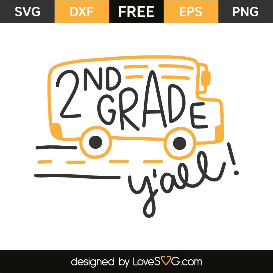 2nd Grade Y All Lovesvg Com Svg Free Svg 2nd Grade
