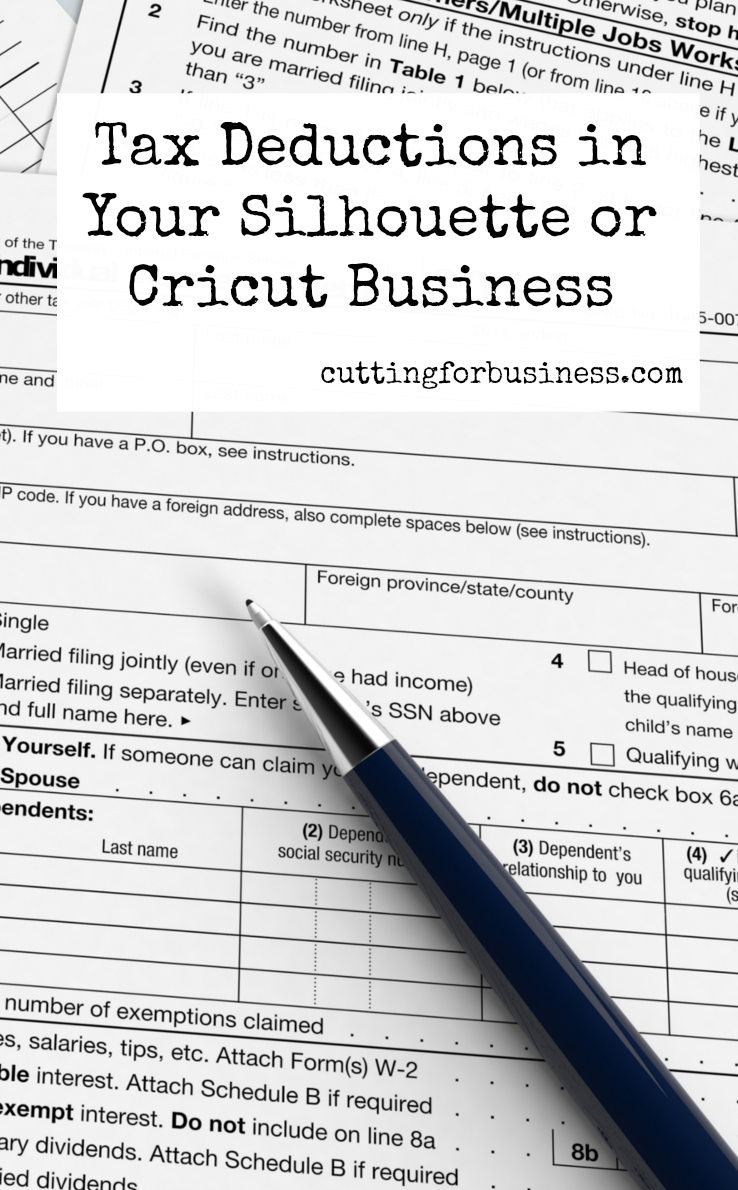 Tax Deductions In Your Silhouette Or Cricut Business  Tax