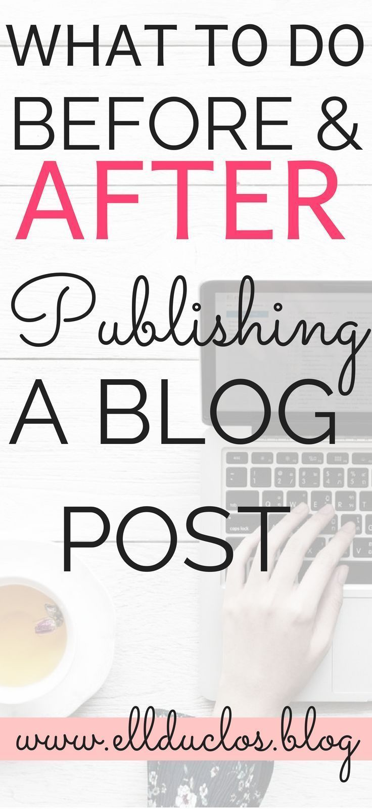 What to do before and after publishing a blog post.