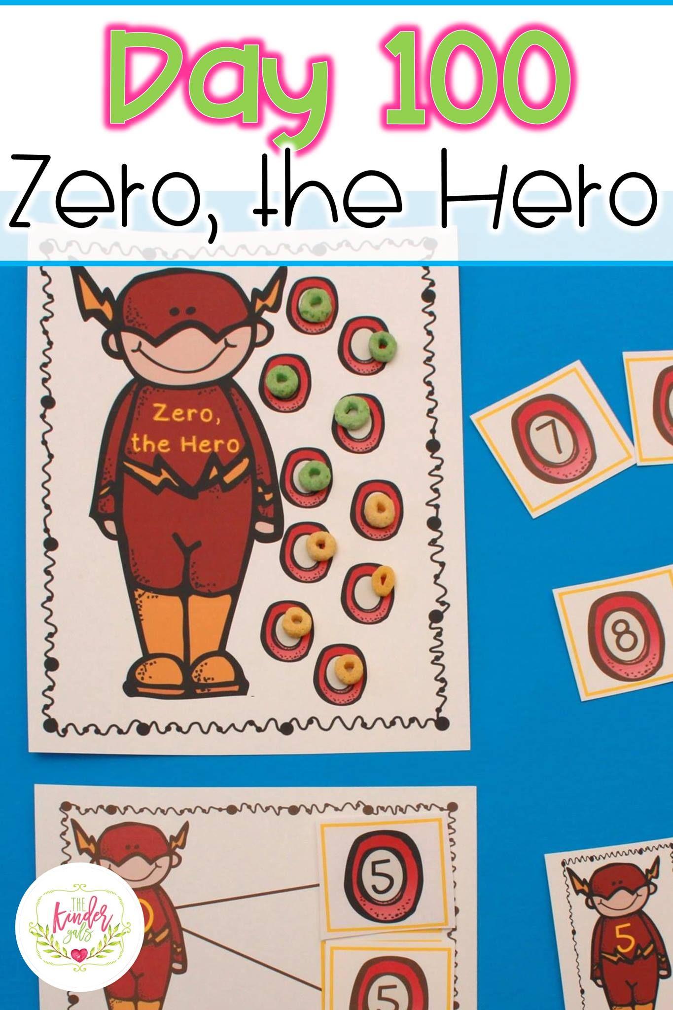 Day 100 by Kim Adsit & Wendy Gilstrap | KinderGals | Zero the hero