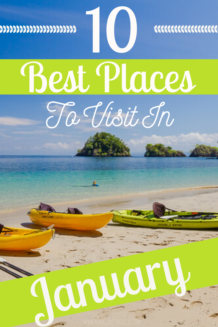 10 Best Places To Visit In January Worldwide Cool Places To Visit Best Places To Travel Places To Visit