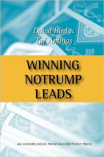 Winning Notrump Leads: Taf Anthias, David Bird: 9781554947591: Amazon.com: Books