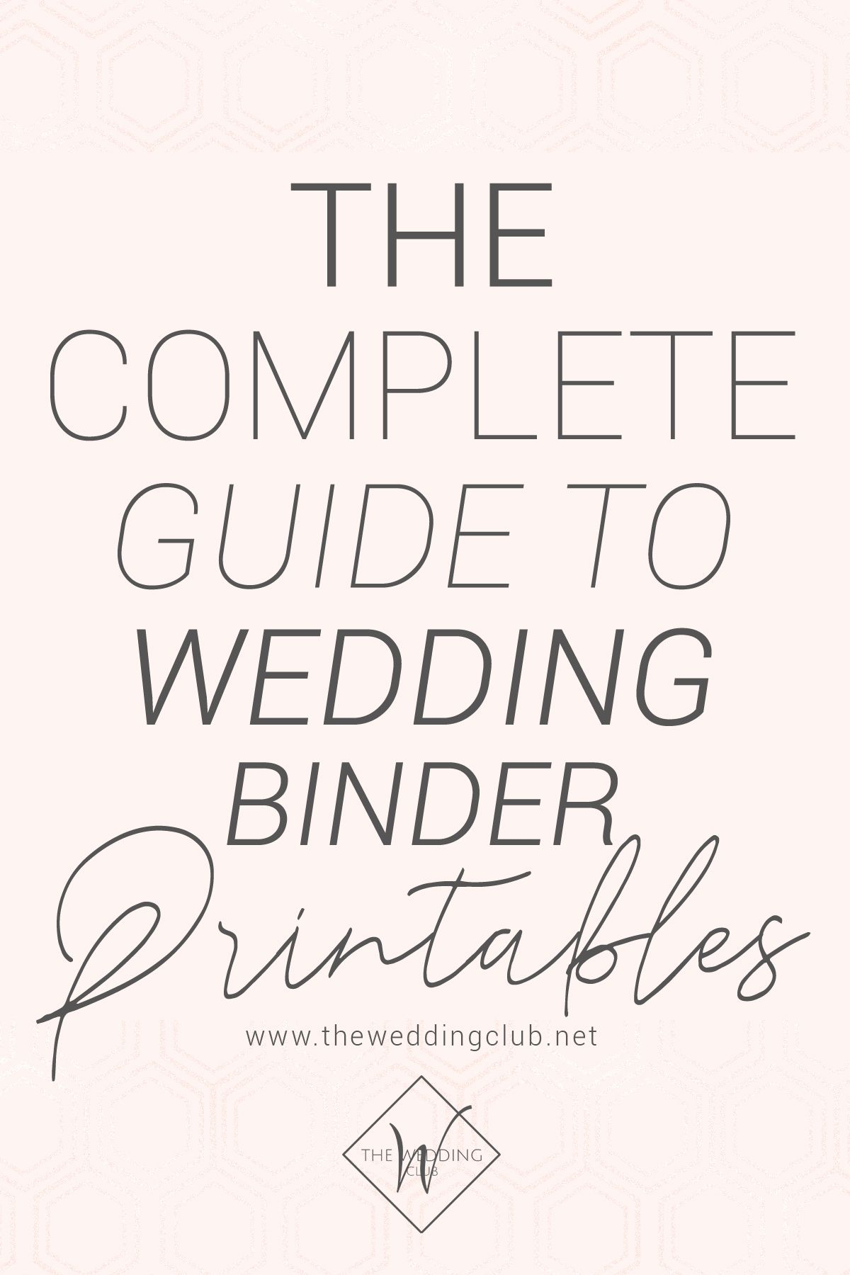 The Complete Guide To Wedding Binder Printables