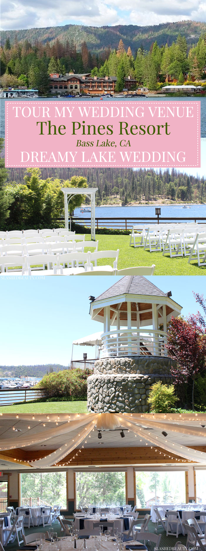 ad The Pines Resort in Bass Lake, California is the perfect lake wedding venue for nature lovers. Take a tour with me!   Slashed Beauty