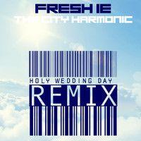 Fresh IE - Holy Wedding Day (Remix) ft. The City Harmonic by Rapzilla on SoundCloud