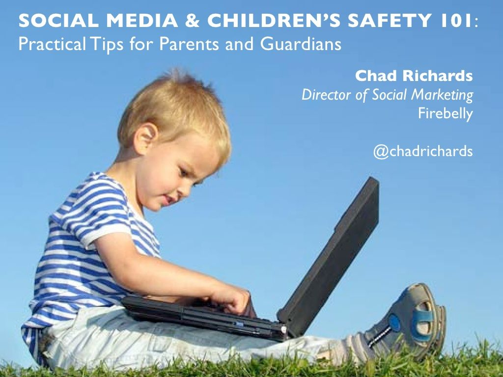 social-media-childrens-safety-101 by Chad Richards via Slideshare