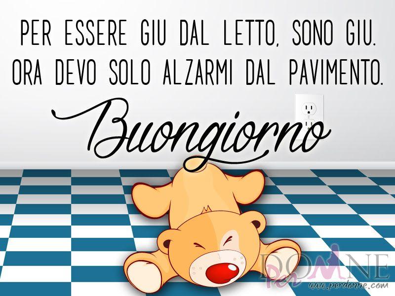 Immagini buongiorno imagini good morning good night e for Immagini divertenti buon giorno