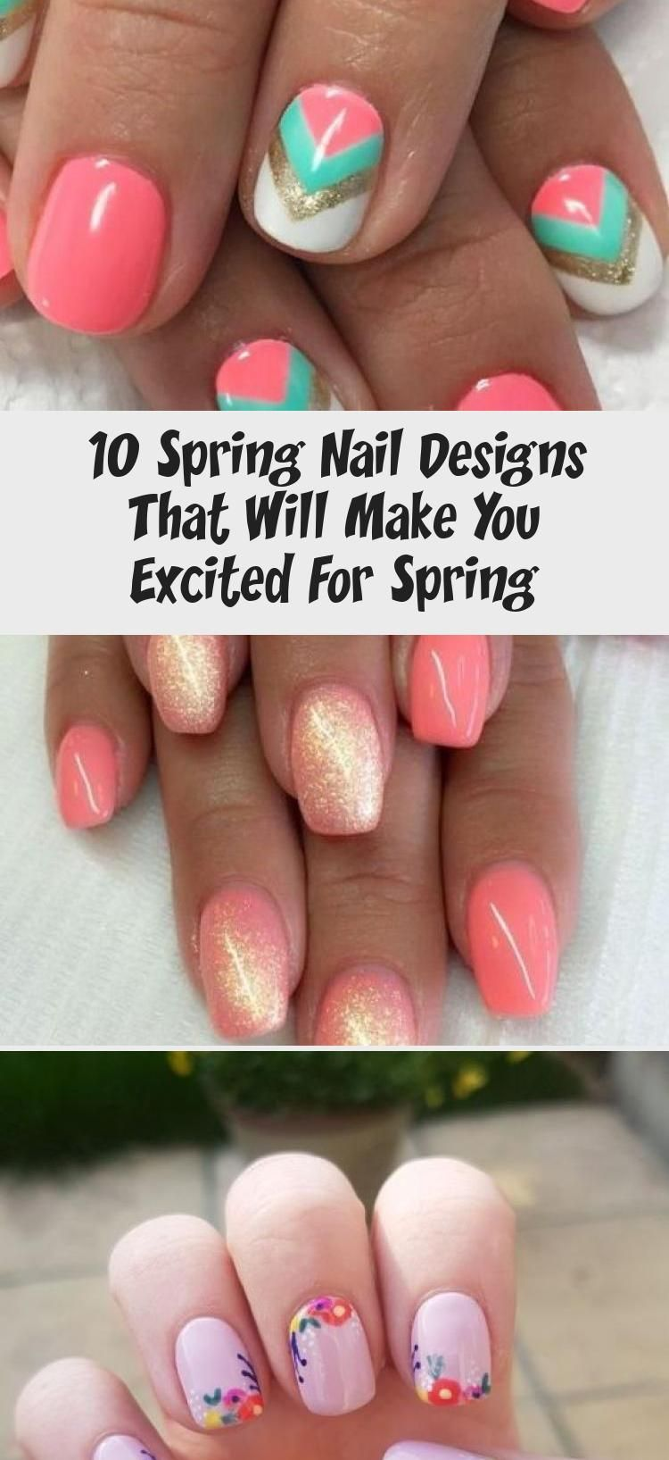 10 Spring Nail Designs That Will Make You Excited For Spring – Nail Desing