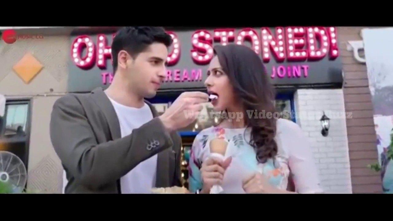 Neha Kakkar Song Status Sidharth Malhotra Rakulpreet New 30 Sec Whatsapp Status Wvsb 2018 Song Status Funny Statuses Instagram Status