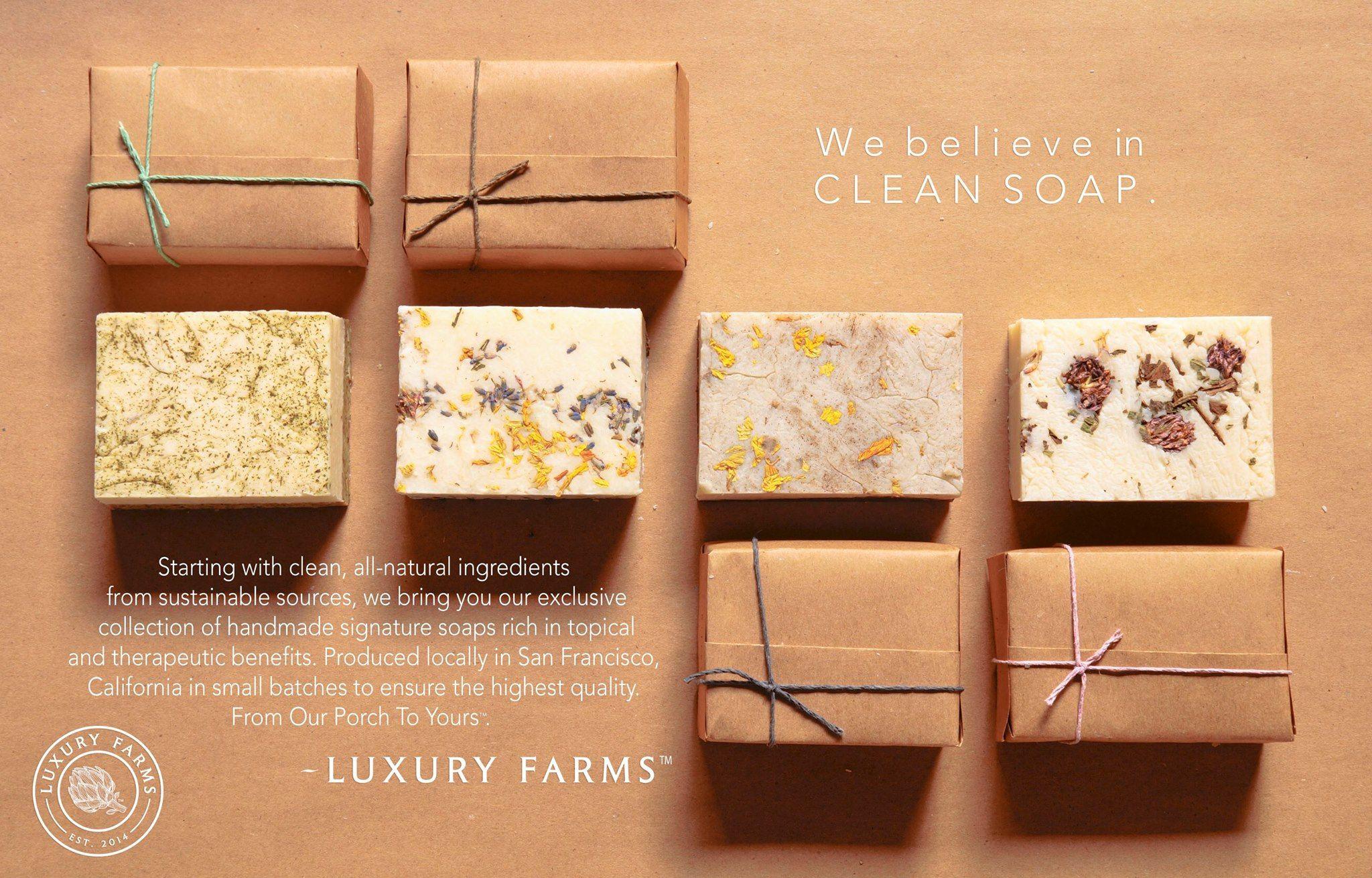 must have soaps... www.luxuryfarms.com