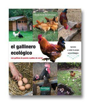 El Gallinero Ecológico Gallineros Ecologicos Gallinas Criar Gallinas