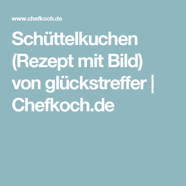 Schüttelkuchen (Rezept mit Bild) von glückstreffer | Chefkoch.de