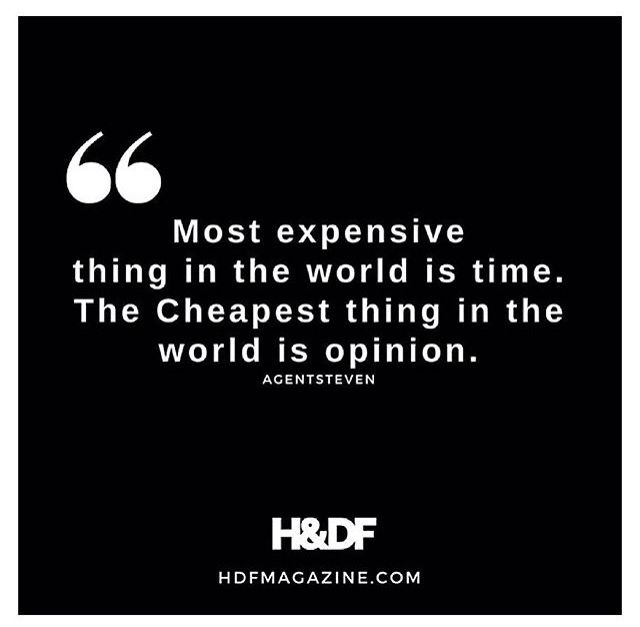 time is expensive opinions are cheap life truths truth great