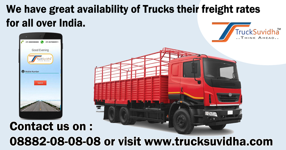 We have great availability of Trucks their freight ra