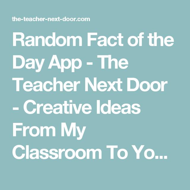 Random Fact of the Day App The Teacher Next Door