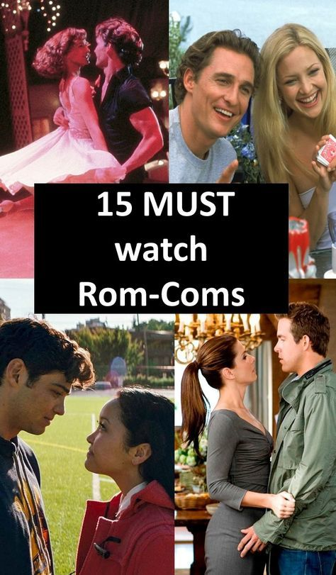 15 Rom-Coms you MUST watch!