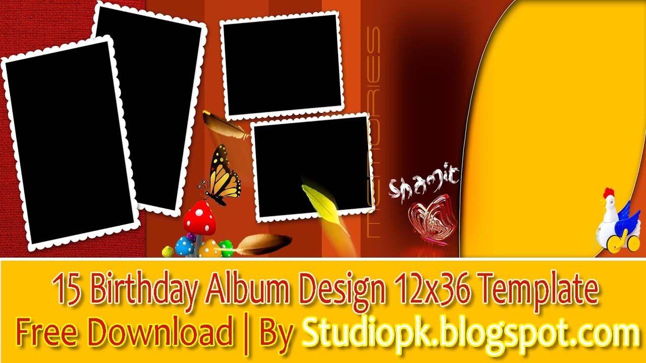 15 Birthday Album Design 12x36 Template Free Download   By