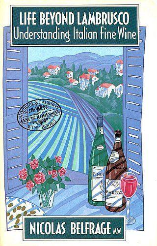 Life Beyond Lambrusco Understanding Italian Fine Wine