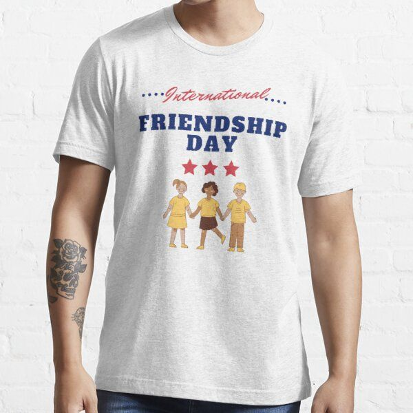 Cute and Funny gift for international day friendship t-shirt  Essential T-Shirt by Amiine4real