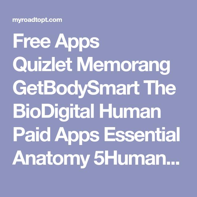 Free Apps Quizlet MemorangGetBodySmart The BioDigital
