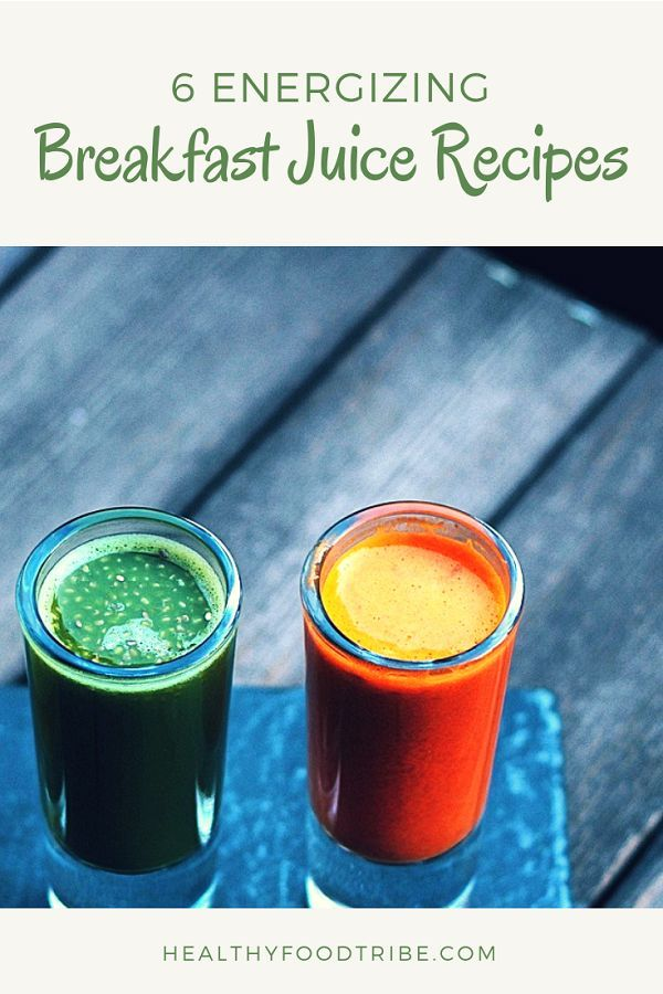 6 Breakfast Juice Recipes To Kickstart Your Day Juices