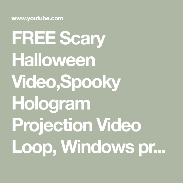Free Scary Halloween Video Spooky Hologram Projection Video Loop Windows Projection Halloween Video Scary Halloween Videos Halloween Gif Hologram Projection
