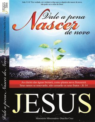 Livro Jesus Vale A Pena Nascer De Novo Livros Nao Vale A Pena E