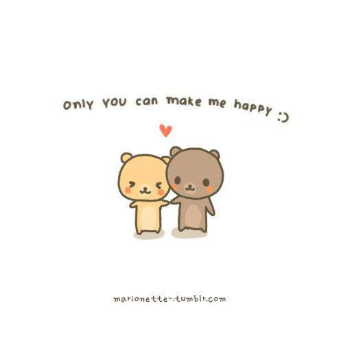 Only You Can Make Me Happy Happy Quotes Happy Quotes Positive Make Me Happy Quotes
