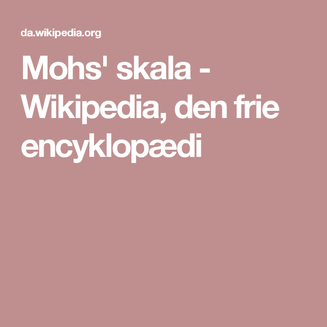 Mohs' skala - Wikipedia, den frie encyklopædi