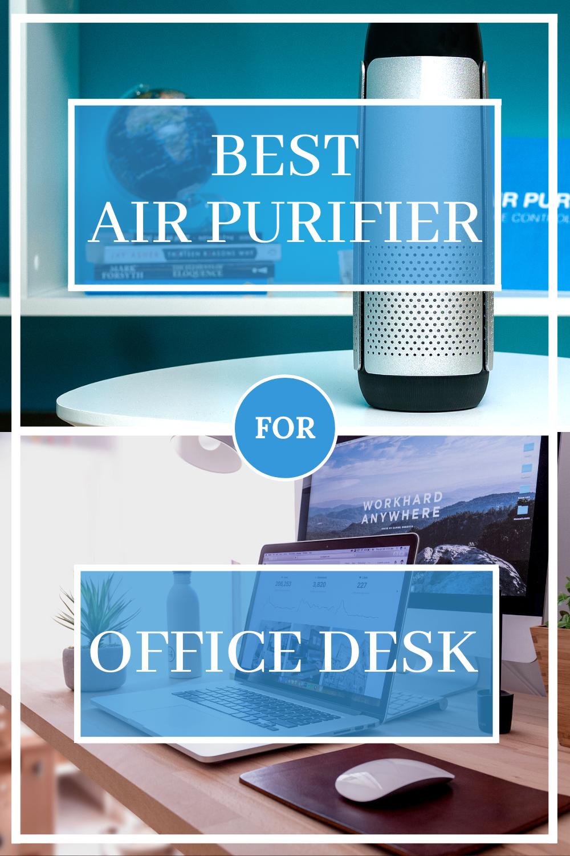 Best Air Purifier for Office Desk in 2020 Desktop air