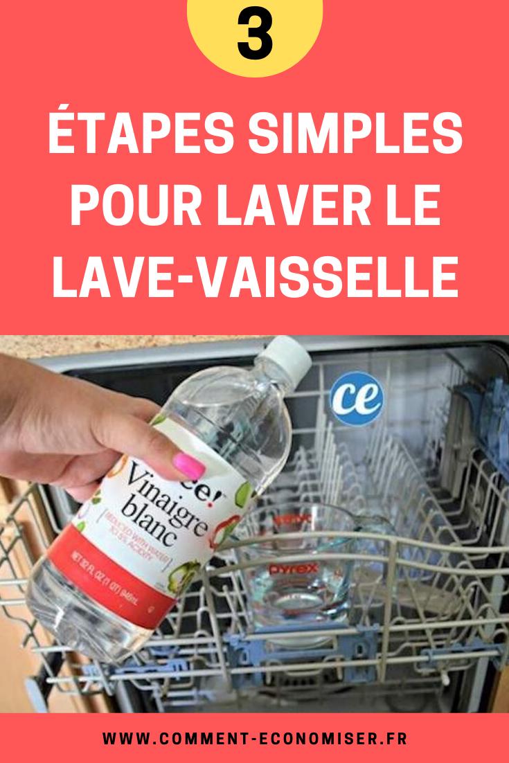 Nettoyer Lave Vaisselle Vinaigre 3 Étapes simples pour nettoyer votre lave-vaisselle en