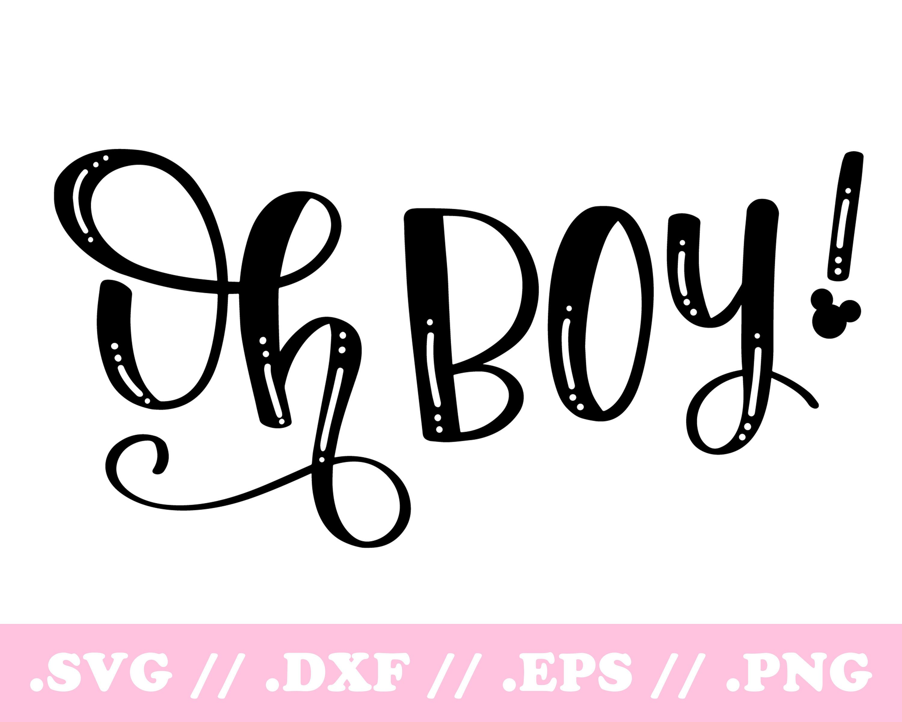 Mickey Mouse Oh Boy Svg Disney Svg Dxf File Hand Lettered Etsy Svg Silhouette Design Studio Silhouette Design