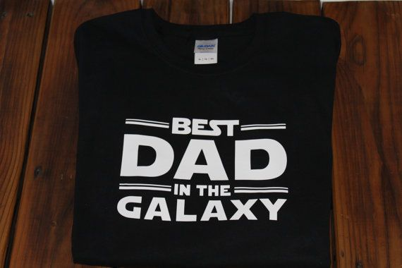 Father's Day Best Dad in the Galaxy T-Shirt by TheLuckyButterfly