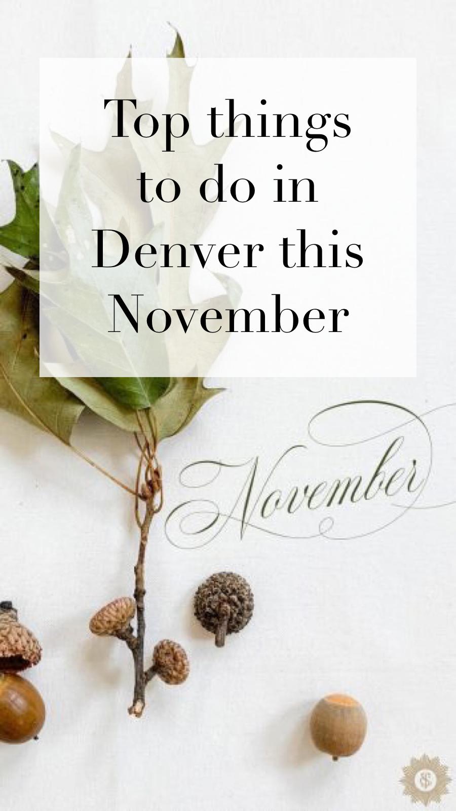 Denver Christmas Market November 2020 Denver Calendar: Out & About with Scout | November 2019 in 2020
