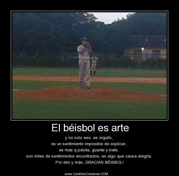 El Beisbol Es Arte Carteles Creativos Desmotivaciones Baseball