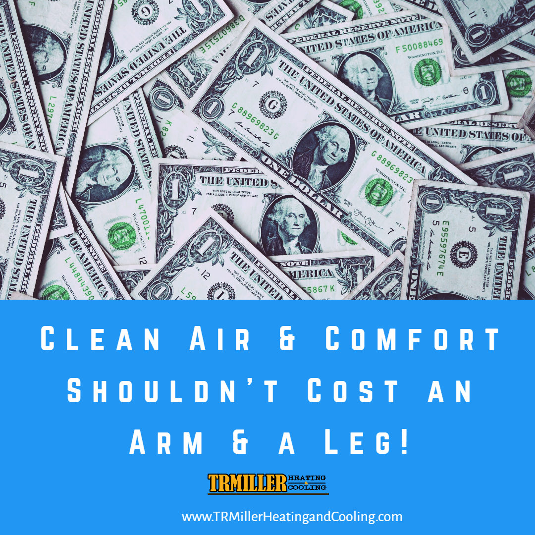 Filling your home with cleaner air and comfort shouldn't