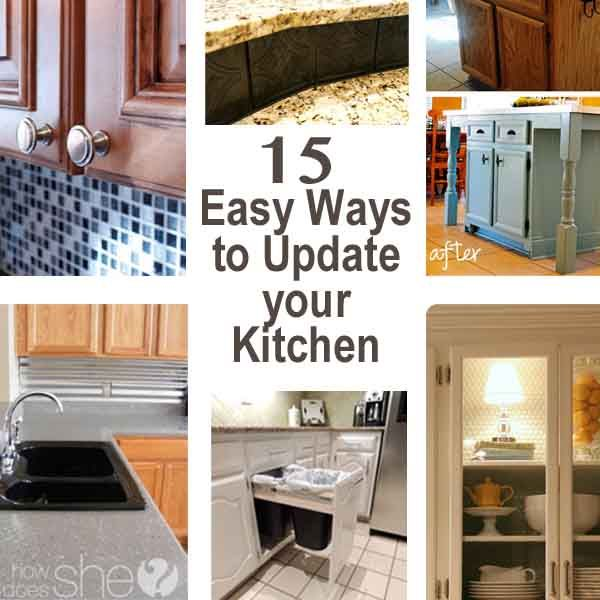 15 Easy Ways to Update your Kitchen