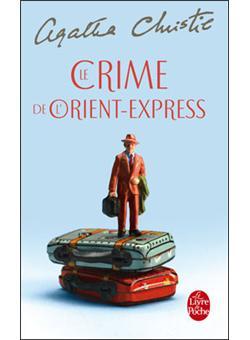 Le Crime De L Orient Express Poche Agatha Christie Achat Livre Fnac Agatha Christie Orient Express Crime