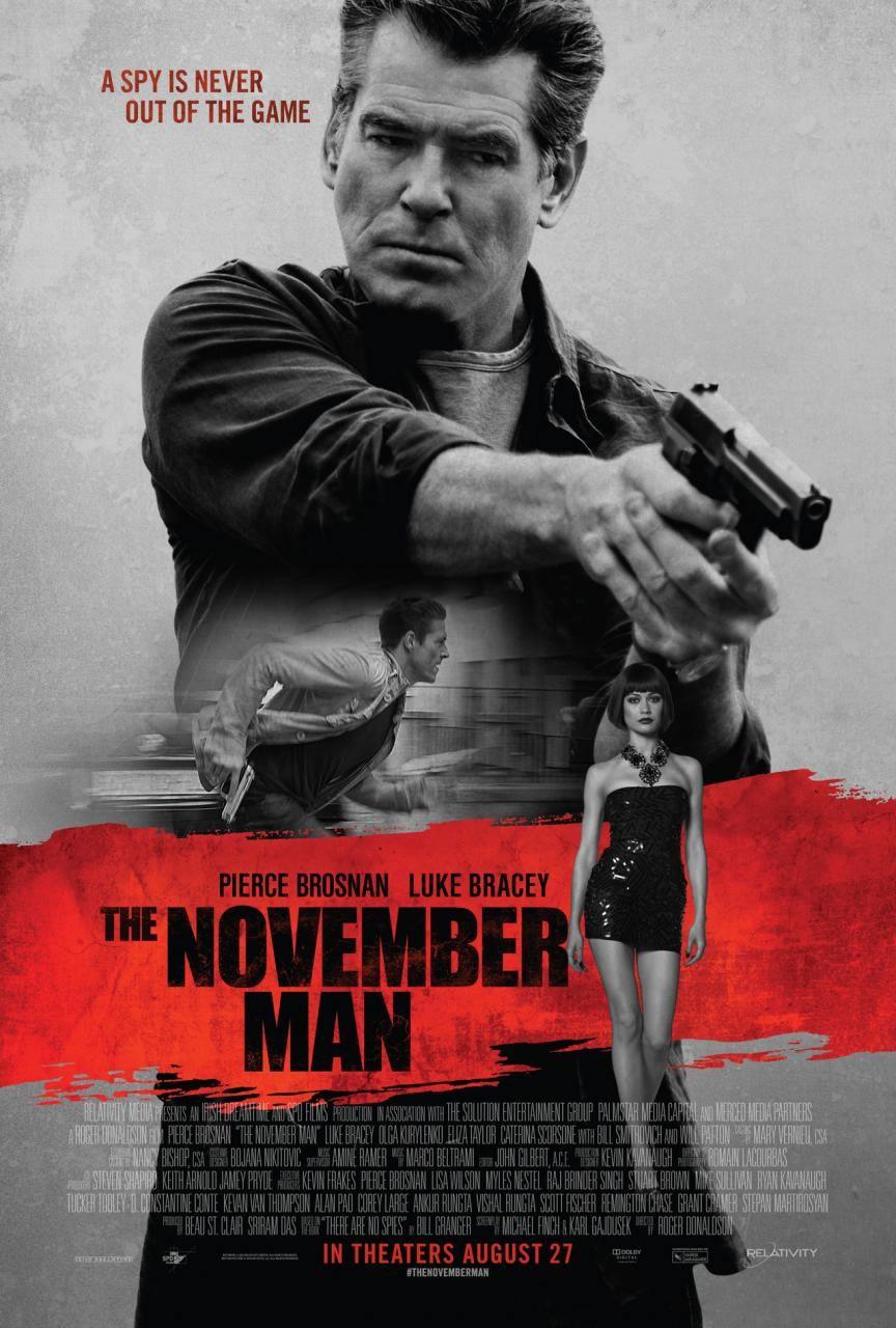 The November Man Filme De Espionagem Com Pierce Brosnan Ganha Novo Trailer E Poster Filmes Posters De Filmes Filmes Legendados