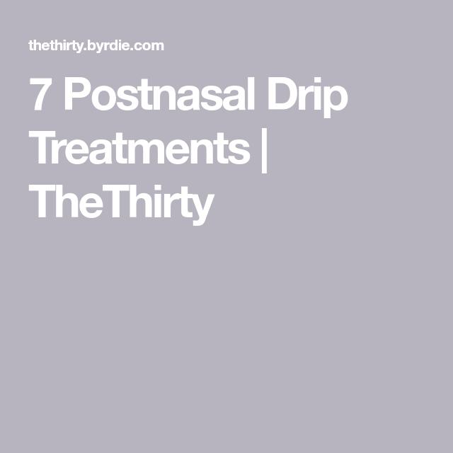 7 Helpful Postnasal Drip Remedies, According To An