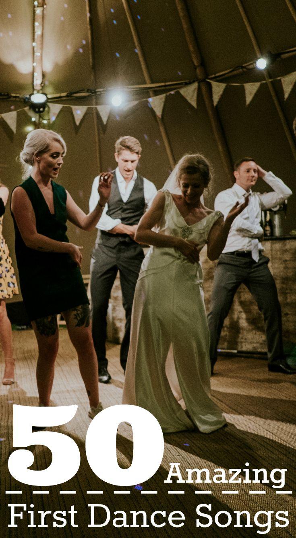 50 Amazing First Dance Songs Best wedding songs, Indie